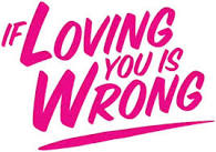 """, If Loving You Is Wrong- """"The Debt"""""""