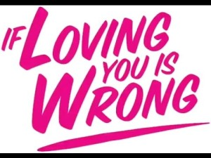 """, If Loving You Is Wrong- """"The Painter"""""""