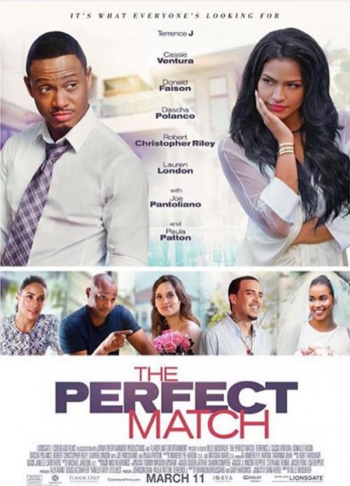 """New Movie: """"The Perfect Match"""" Trailer (Starring Terrence J, Paula Patton, Cassie, French Montana)"""