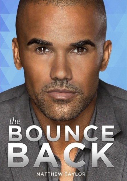 ", [VIDEO] Shemar Moore's ""The Bounce Back"" is A Comeback for Romantic Comedies!"