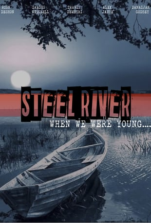 steel river when we were young promo poster