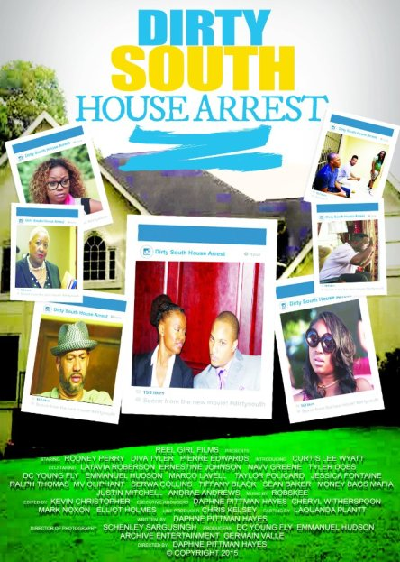 dirty south house arrest movie poster