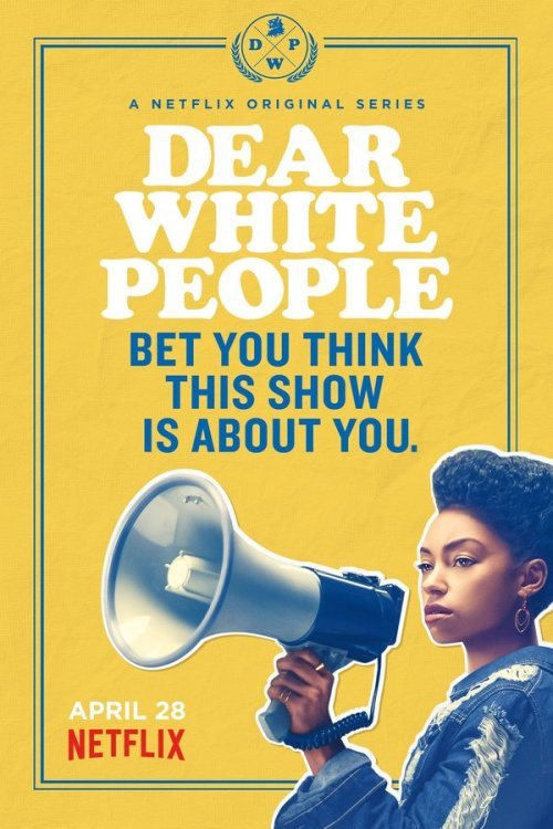 Dear White People netflix poster
