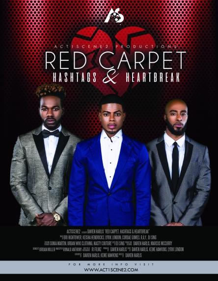 Red Carpet, Hashtags & Heartbreak flyer